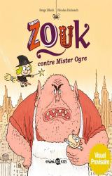 Zouk Zouk contre mister Ogre