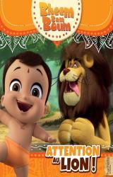 Bheem Bam Boum Attention au lion !