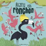 couverture de l'album Bijou est ronchon