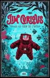 Jim Curious  - Voyage au coeur de l'océan, Nouvelle édition