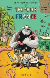 Le Ministère Secret - T.2 Trembler en France !