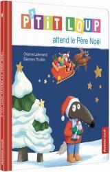 P'tit Loup P'tit Loup attend le Père Noël