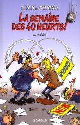 couverture de l'album La semaine des 40 heurts