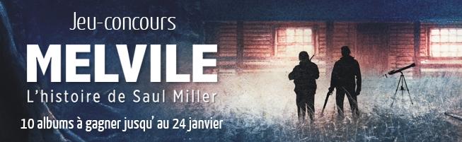 Jeu-concours Melville, L'Histoire de Saul Miller