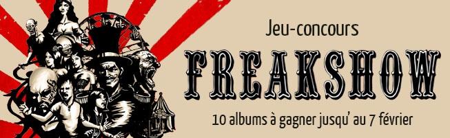 Jeu-concours Freakshow