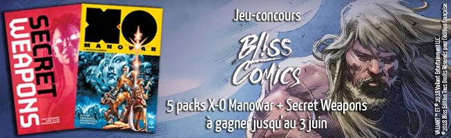 Jeu-concours X-O Manowar & Secret Weapons