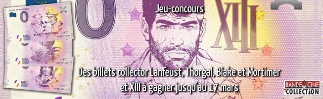 Bande & ciné offre 4 billets de banque imprimés des figures cultes de Blake et Mortimer, Lanfeust, Thorgal, et XIII au grand gagnant. Et les 9 autres gagnants recevront le billet représentant l'icône de la série XIII !