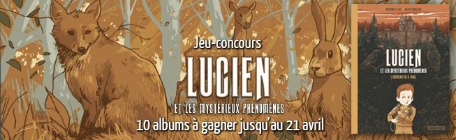 Jeu-concours Lucien et les mystérieux phénomènes