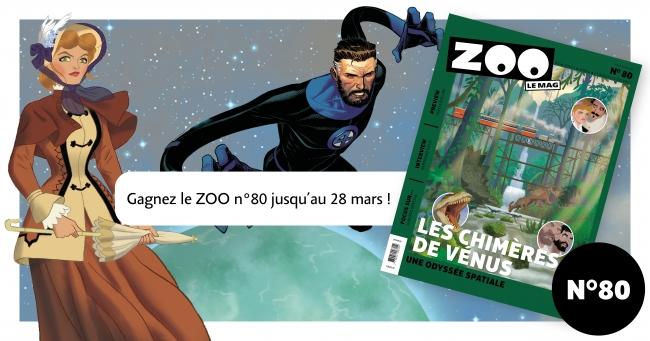 Avec Les Chimères de Vénus en couverture, le mag ZOO n°80 vous promet des jeux-concours, des articles pointus, une preview manga et bien plus encore !