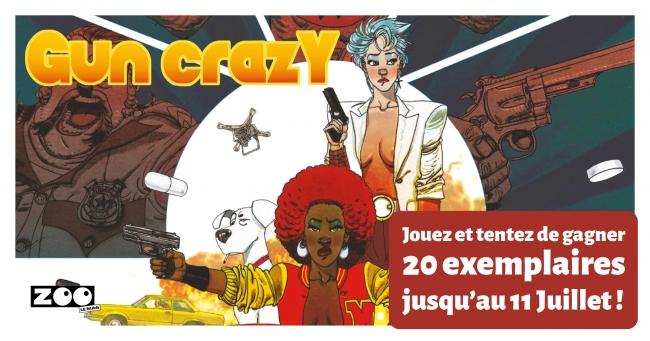 Gun Crazy T.1 et T.2