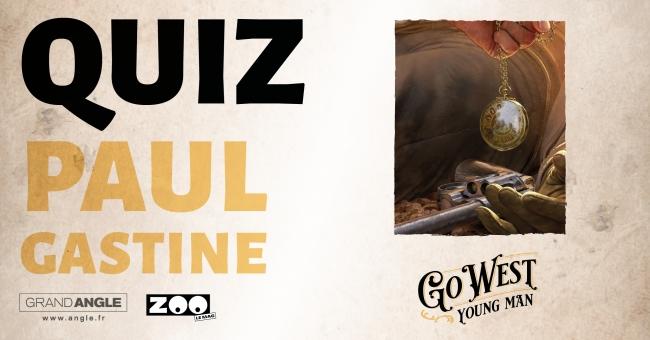 Quiz Paul Gastine